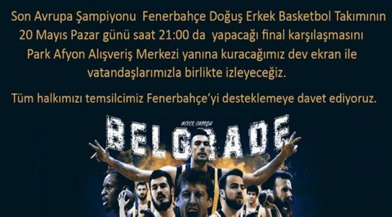 AFYON'DA FİNAL COŞKUSU DEV EKRANDA !!!