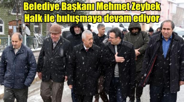 Belediye Başkanı Mehmet Zeybek Halk ile buluşmaya devam ediyor