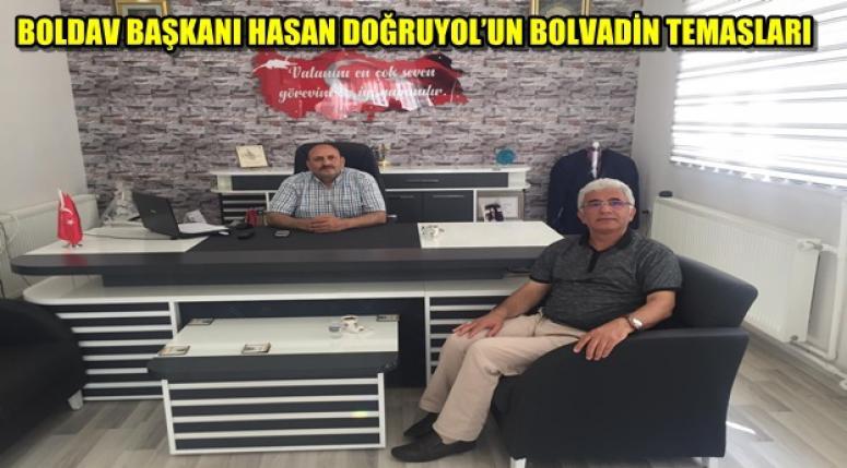 BOLDAV BAŞKANI HASAN DOĞRUYOL'UN BOLVADİN TEMASLARI.!