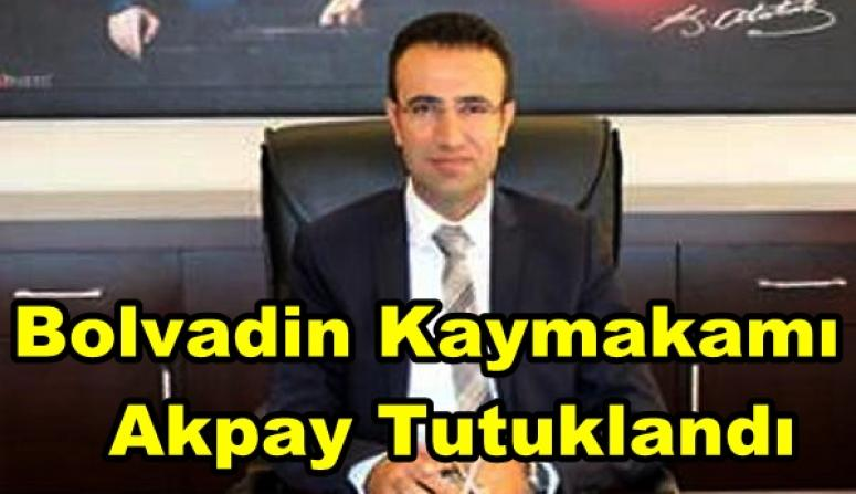 Bolvadin Kaymakamı Ayhan Akpay Tutuklandı