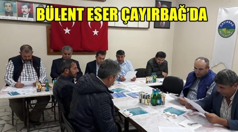 BÜLENT ESER ÇAYIRBAĞ'DA