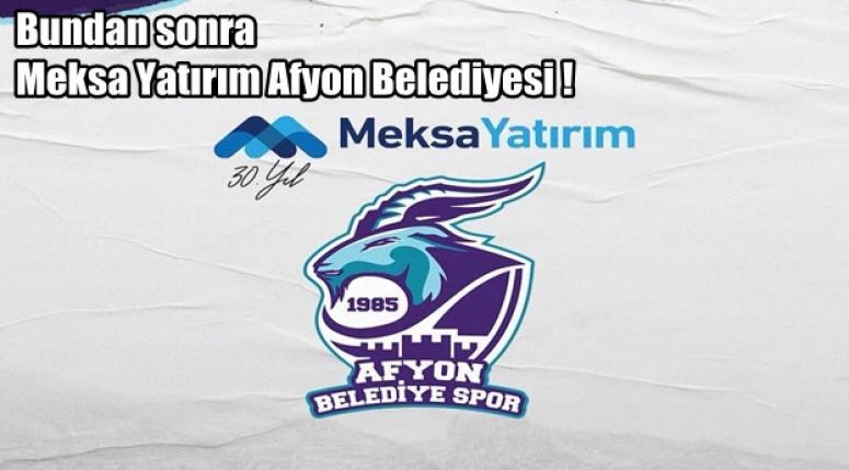 Afyon Belediyesi sponsor olarak Meksa Yatırım ile anlaştı !!