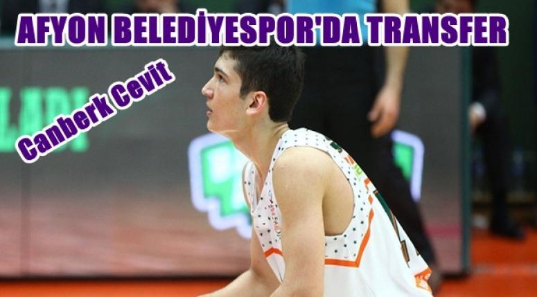 Canberk Cevit Afyon Belediyespor'da !!!