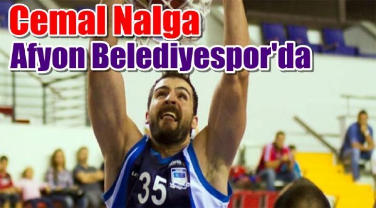 Cemal Nalga Afyon Belediyespor'a transfer oldu !!!