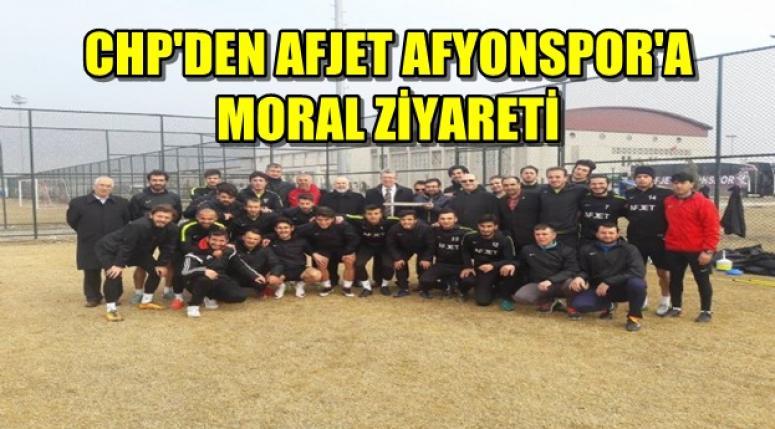 CHP'DEN AFJET AFYONSPOR'A MORAL ZİYARETİ