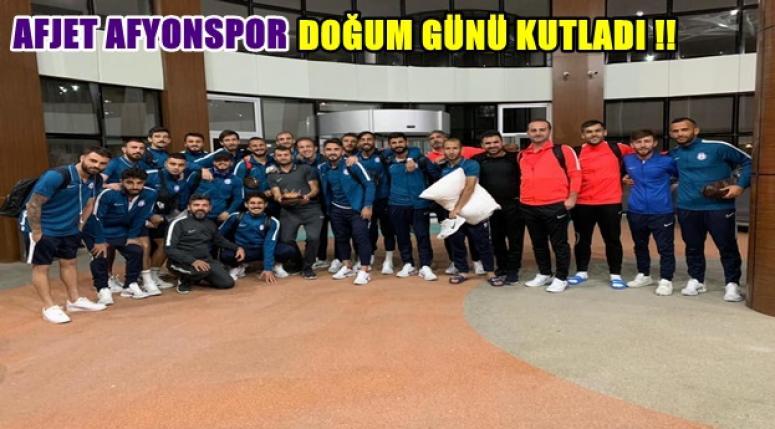Afjet Afyonspor, doğumgünü kutladı !!