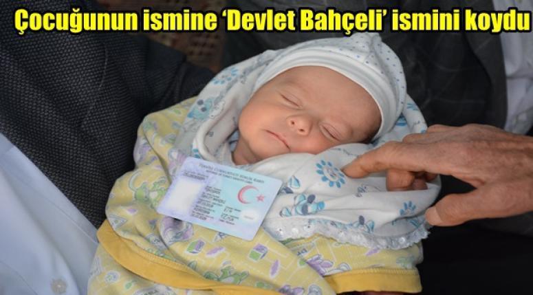 Devlet Bahçeli Bebek dünyaya gözlerini açtı
