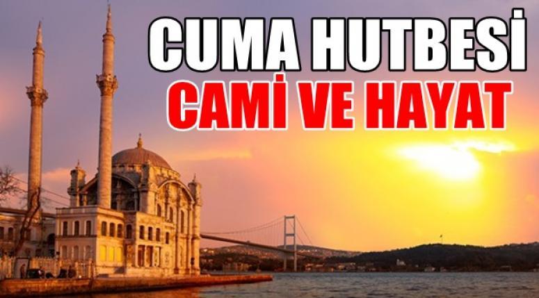 "Cuma Hutbesi ""Cami ve Hayat"""