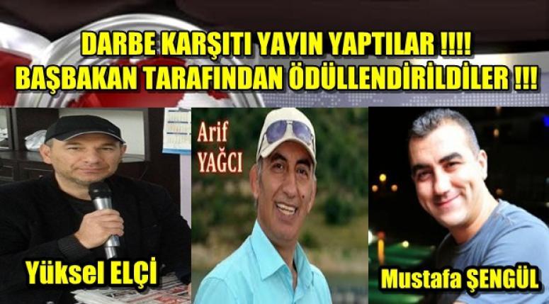 DARBE KARŞITI YAYIN YAPTILAR, BAŞBAKAN TARAFINDAN ÖDÜLLENDİRİLDİLER!!!