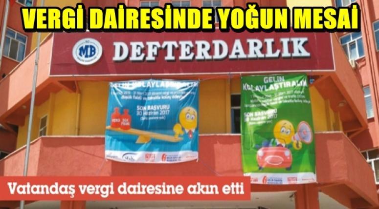 VERGİ DAİRESİNDE YOĞUN MESAİ !!!