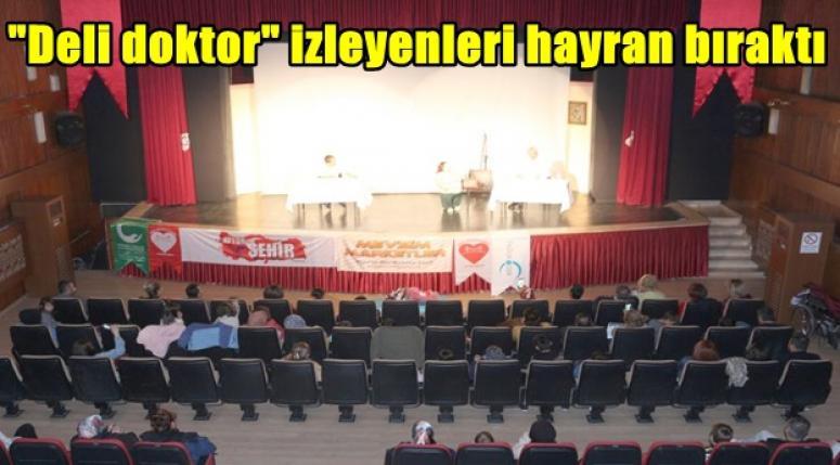"""Ercan Kubaş'tan """"Deli doktor"""" Tiyatro oyunu tam not aldı"""