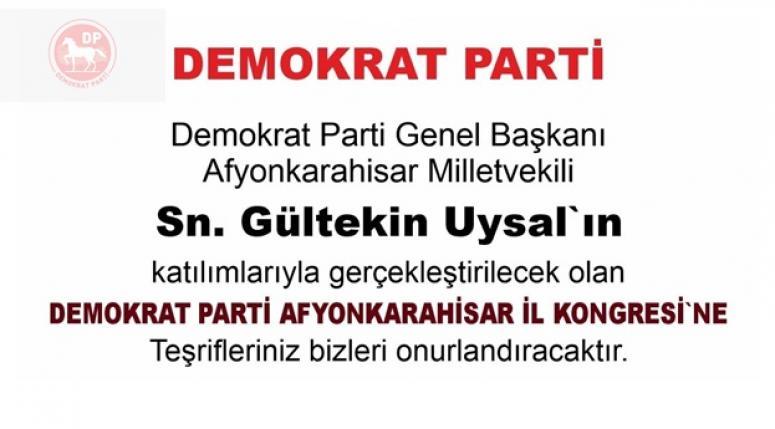 Demokrat Parti Afyonkarahisar İl Kongresi 14 Aralık'ta yapılacak !