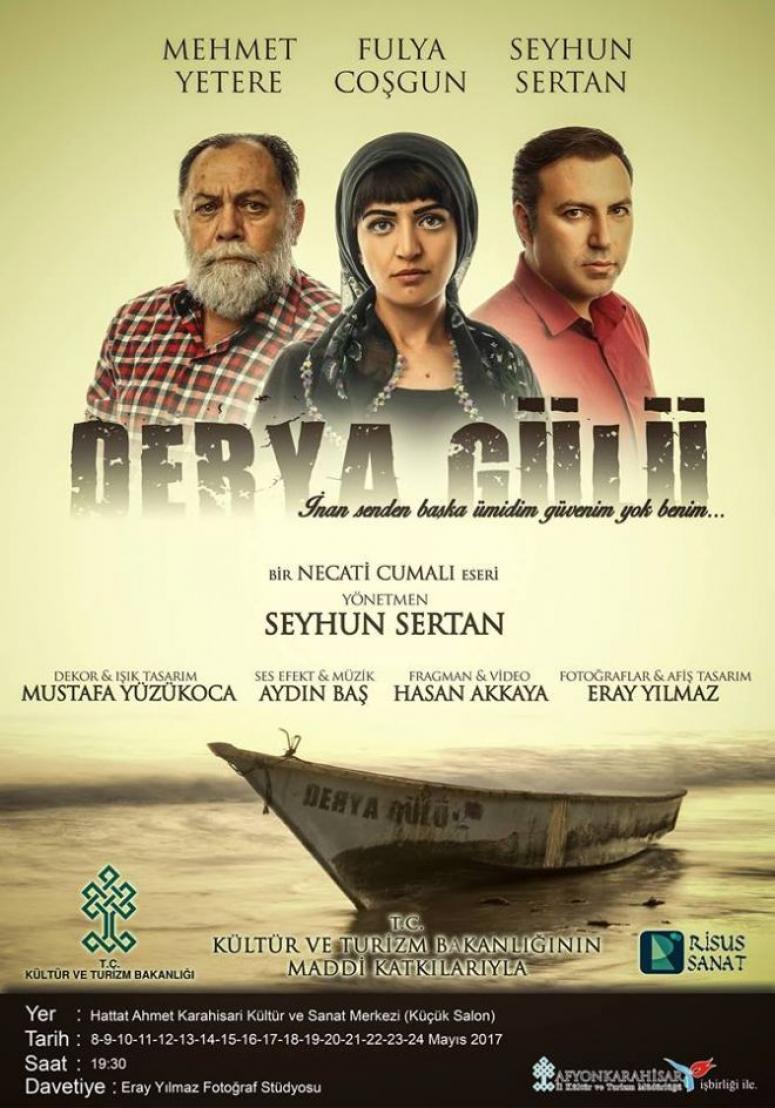 Derya Gülü adlı tiyatro oyunu 8 Mayıs'tan itibaren Afyonkarahisar'da