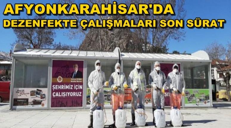 Afyonkarahisar Dezenfekte ediliyor !!