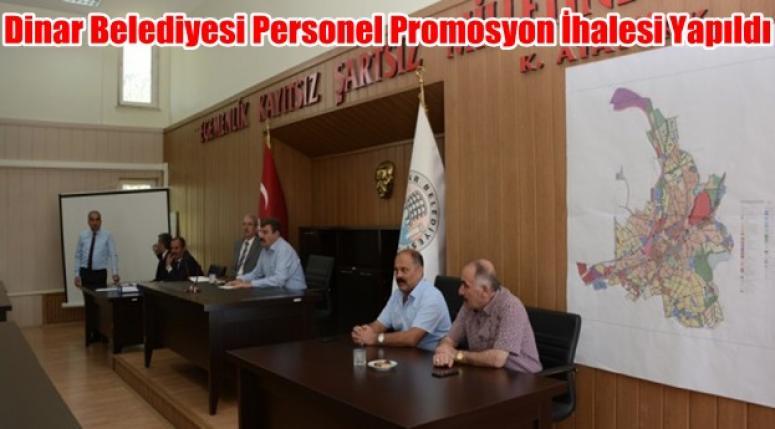 Dinar Belediyesi personel promosyon ihalesi yapıldı !!