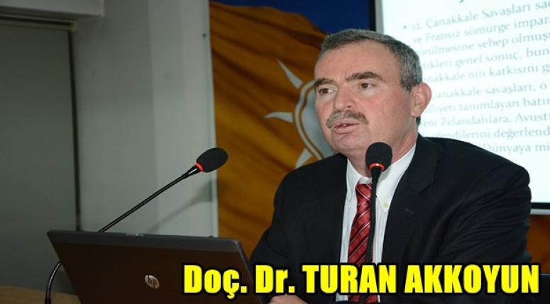 Doç. Dr. TURAN AKKOYUN DEĞERLENDİRDİ !!!