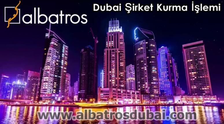 Dubai Şirket Kurma İşlemi