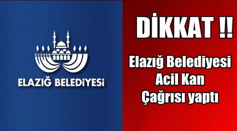 Elazığ Belediyesi Acil Kan Çağrısı yaptı !!