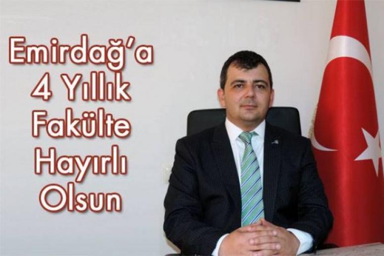 Emirdağ'a 4 Yıllık Fakülte !!!