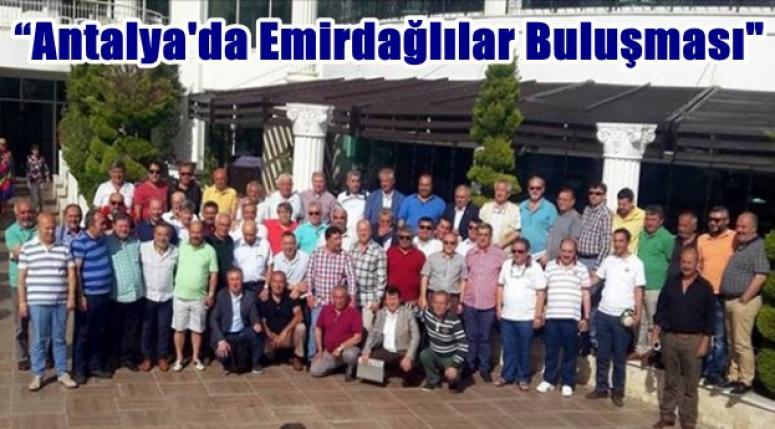 """Antalya'da """"Emirdağlılar Buluşması"""""""