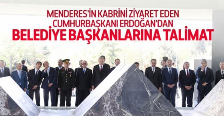 Erdoğan'dan belediye başkanlarına talimat