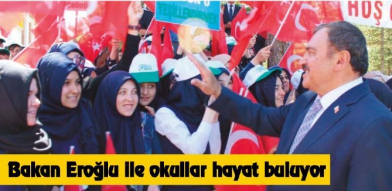 Bakan Eroğlu ile okullar hayat buluyor