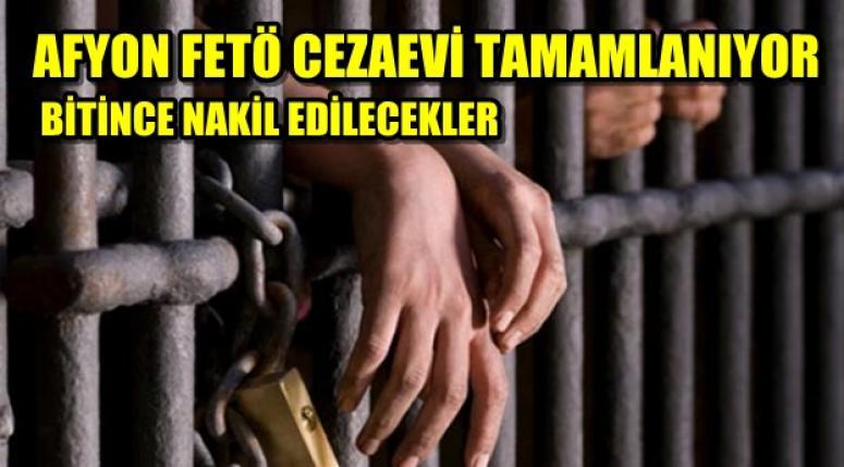 AFYON FETÖ CEZAEVİ TAMAMLANIYOR !!!