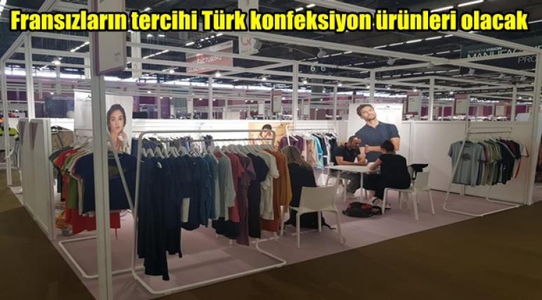 Fransızların tercihi Türk konfeksiyon ürünleri olacak