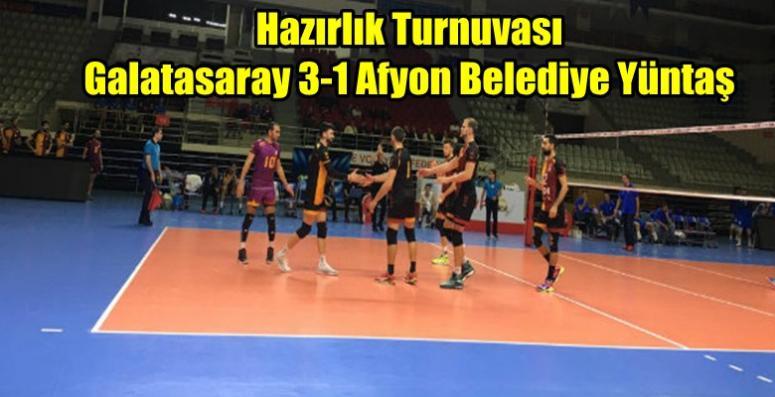 Voleybol Hazırlık Maçı Galatasaray : 3-1 Afyon Belediye Yüntaş