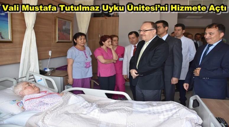 Afyonkarahisar Valisi Tutulmaz Uyku Ünitesi'ni Hizmete Açtı