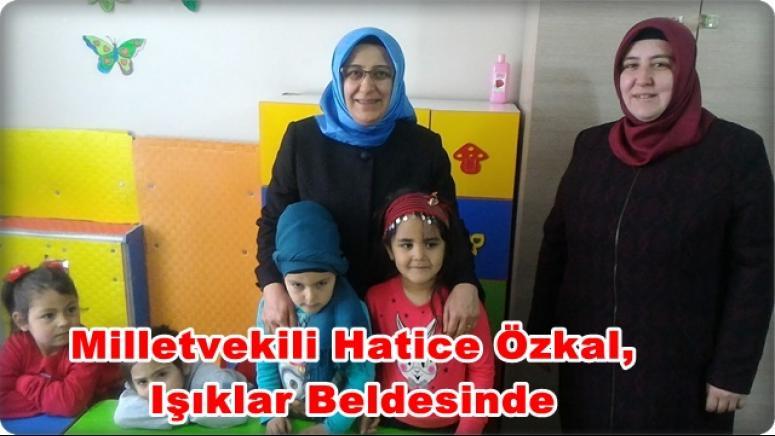 Milletvekili Hatice Özkal, Işıklar Beldesinde