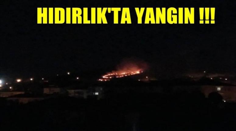 Hıdırlık'ta Yangın !!!