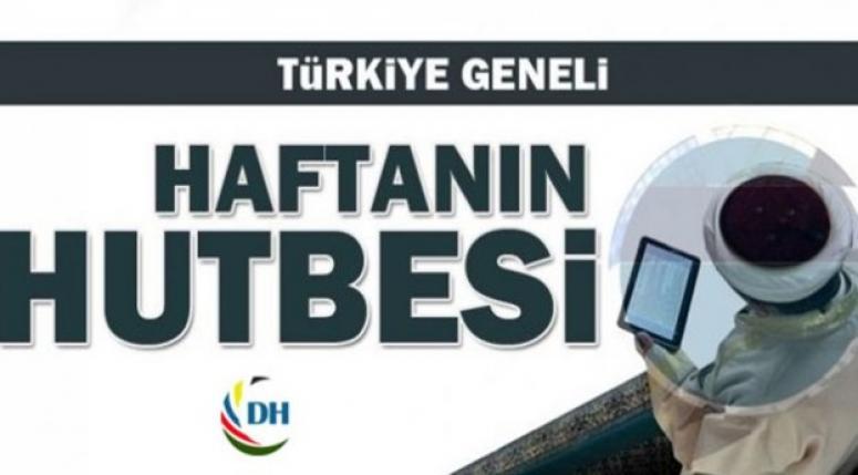 23 Haziran 2017 Türkiye Geneli Cuma Hutbesi