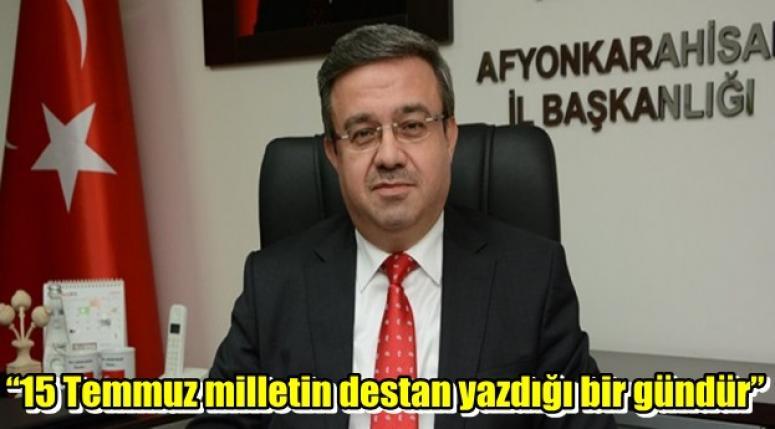 """Yurduruseven ; """"15 Temmuz milletin destan yazdığı bir gündür"""""""