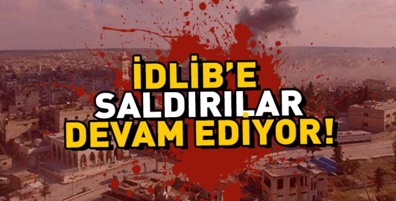 İdlib'e saldırılar devam ediyor !!