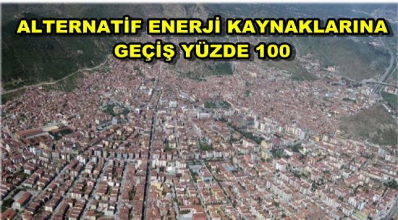 ALTERNATİF ENERJİ KAYNAKLARINA GEÇİŞ YÜZDE 100