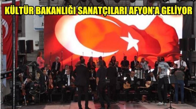 Kültür Bakanlığı Sanatçıları Afyon'a Geliyor !!