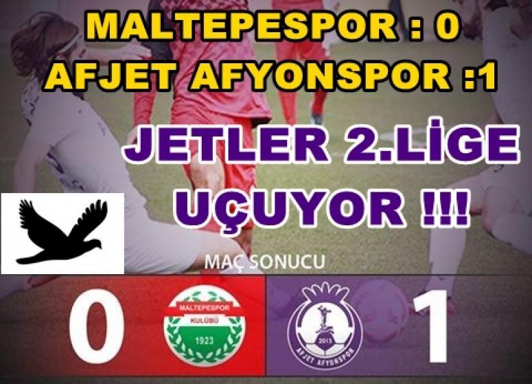 MALTEPESPOR : 0 - 1 AFJET AFYONSPOR - JETLER 2.LİGE UÇUYOR !!!