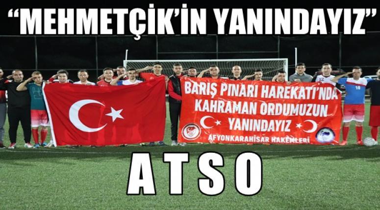 """Atso Spor oyunlarında anlamlı mesaj """"Mehmetçik'in yayındayız"""""""