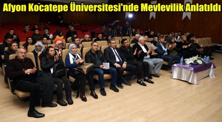 Afyon Kocatepe Üniversitesi'nde Mevlevilik Anlatıldı