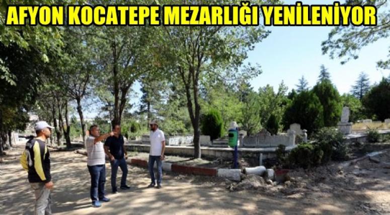 AFYON KOCATEPE MEZARLIĞI YENİLENİYOR