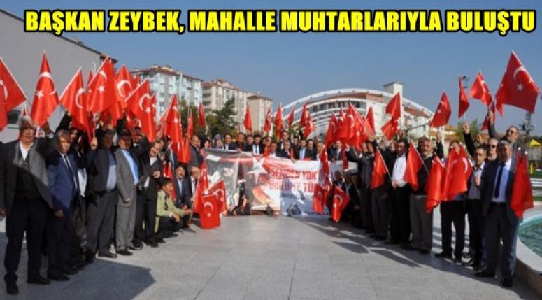 Mehmet Zeybek, Mahalle Muhtarlarıyla Buluştu !!