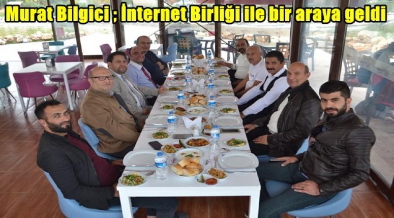 Murat Bilgici İnternet Birliği ile bir araya geldi