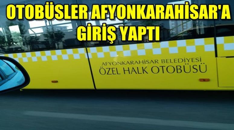 Afyon Belediye Otobüsleri şehrimize giriş yaptı