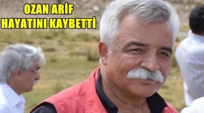Ozan Arif Hayatını Kaybetti !!