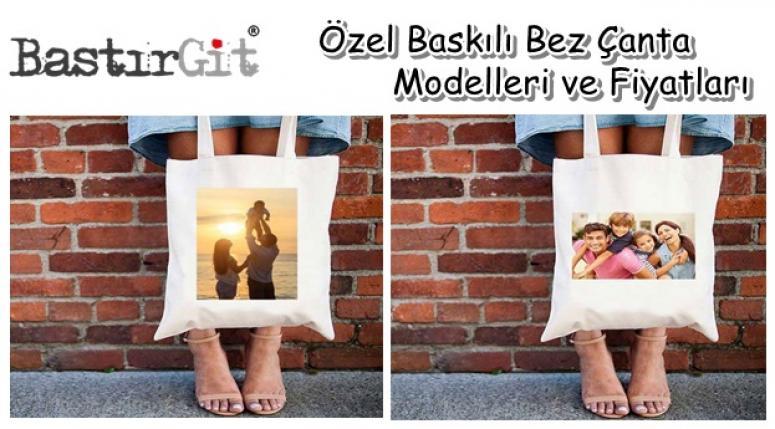 Özel Baskılı Bez Çanta Modelleri ve Fiyatları - www.bastirgit.com