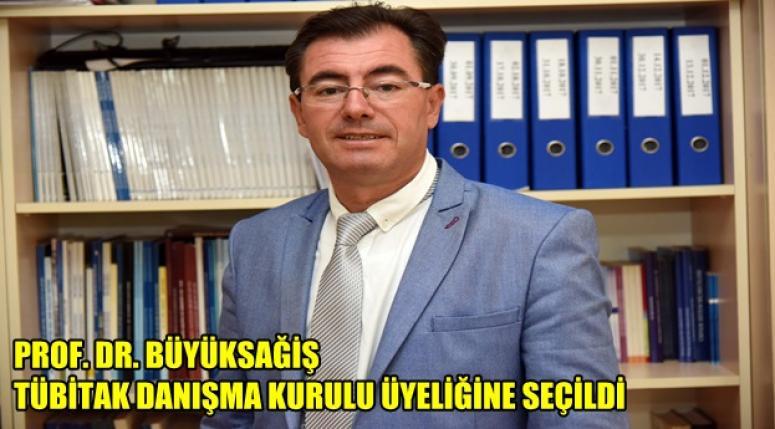 Prof. Dr. Sedat Büyüksağiş tübitak danışma kurulu üyeliğine seçildi