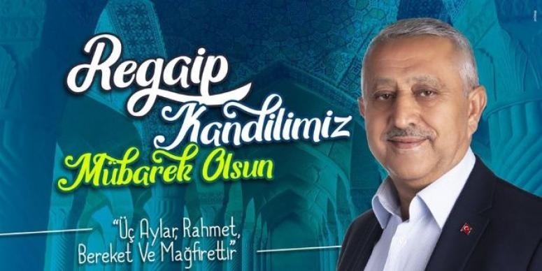 Mehmet Zeybek, Regaip Kandili dolayısıyla kutlama mesajı yayınladı