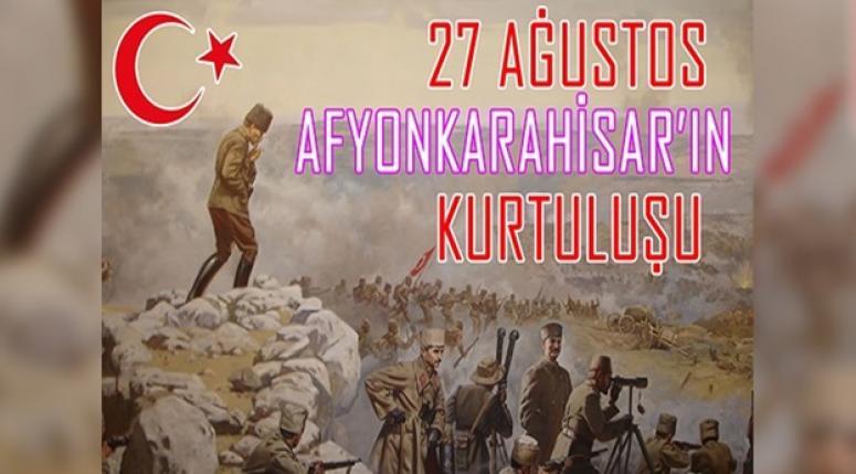 Mustafa Çöl, Afyon'un Kurtuluş Günü Mesajı yayınladı !!
