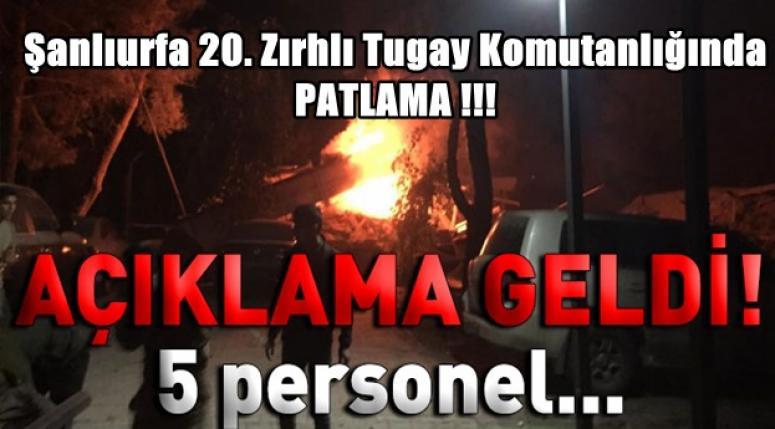 Şanlıurfa 20. Zırhlı Tugay Komutanlığında PATLAMA !!!